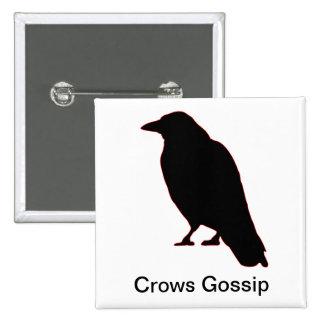 Crows Gossip Pinback Button