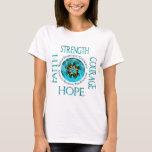 CRPS RSD Faith Courage Strength Hope Blazing Hands T-Shirt