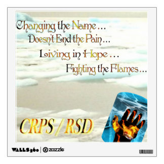 CRPS RSD Fighting the Flames Wall Sticker