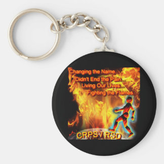 CRPS/RSD Living Our Lives, Fighting the Flames Basic Round Button Keychain