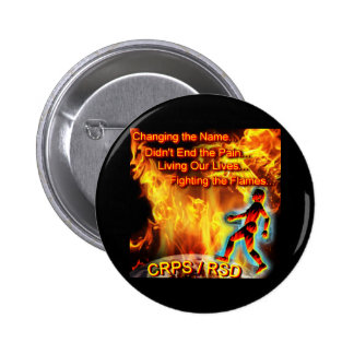 CRPS/RSD Living Our Lives, Fighting the Flames Pin