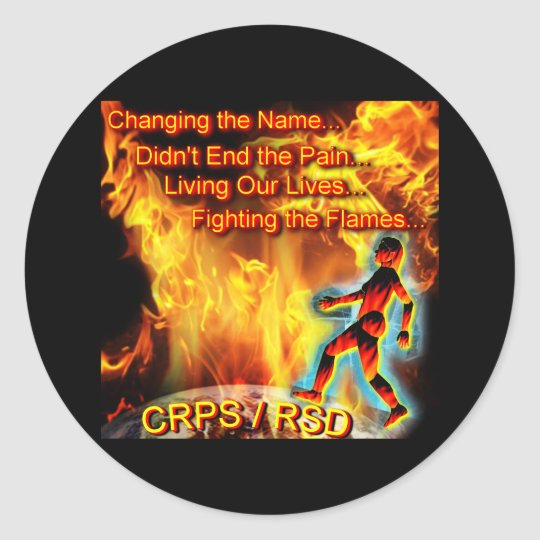 CRPS/RSD Living Our Lives, Fighting the Flames Classic Round Sticker