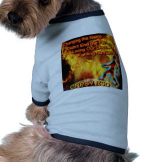 CRPS/RSD Living Our Lives, Fighting the Flames Pet Shirt