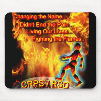 CRPS/RSD Living Our Lives, Fighting the Flames Mouse Pad