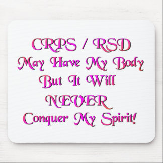 CRPS/RSD puede tener mi cuerpo Alfombrilla De Ratones