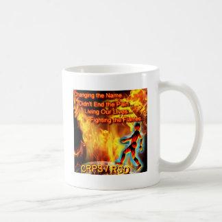 CRPS/RSD que vive nuestras vidas, luchando las lla Taza De Café