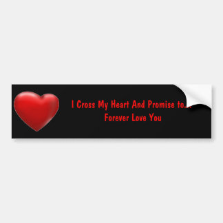 Cruce mi corazón - pegatina para el parachoques pegatina para auto