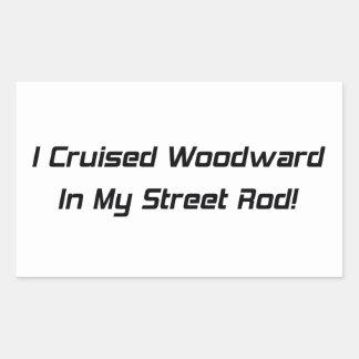 Crucé Woodward en mi calle Rod Pegatina Rectangular