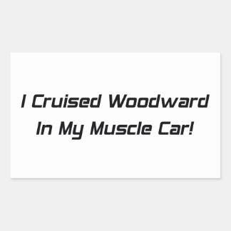 Crucé Woodward en mi coche del músculo Pegatina Rectangular