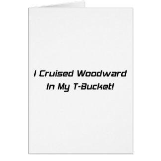 Crucé Woodward en mis regalos de Tbucket Woodward Tarjeta De Felicitación