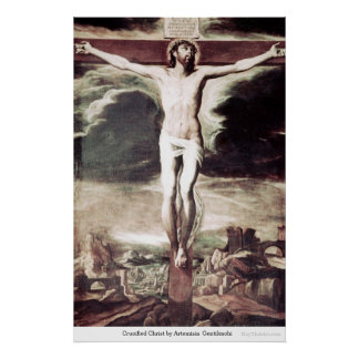 Crucified Christ by Artemisia Gentileschi Posters