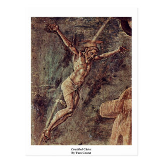 Crucified Christ By Tura Cosmè Post Cards
