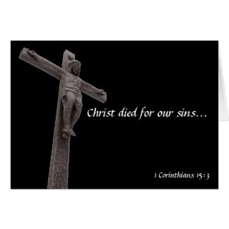 Crucifix Christ Died For Our Sins Card