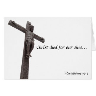 Crucifix Christ Died For Our Sins I Card