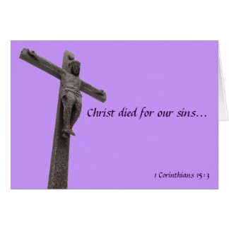 Crucifix Christ Died For Our Sins II Card