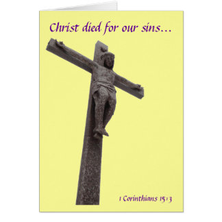 Crucifix Christ Died For Our Sins IV Card