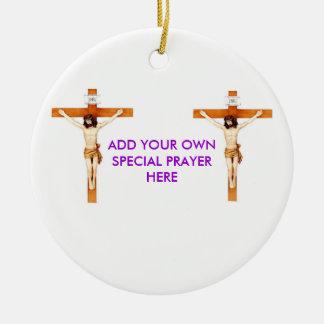 CRUCIFIX, CRUCIFIX, ADD YOUR OWN SPECIAL PRAYER CERAMIC ORNAMENT
