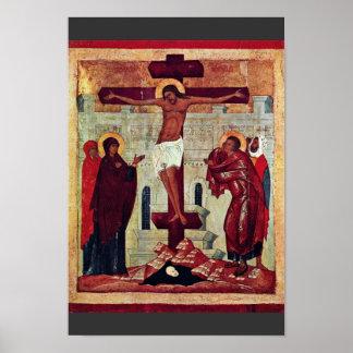 Crucifixion By Meister Der Schule Von Nowgorod (Be Poster