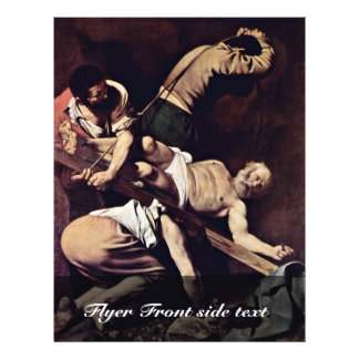 Crucifixion Of St Peter By Michelangelo Merisi Da Flyer
