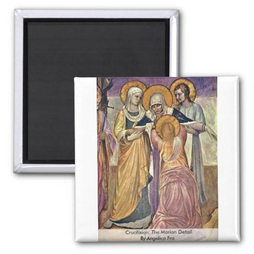Crucifixion: The Marian Detail By Angelico Fra 2 Inch Square Magnet