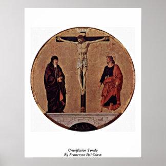 Crucifixion Tondo By Francesco Del Cossa Poster