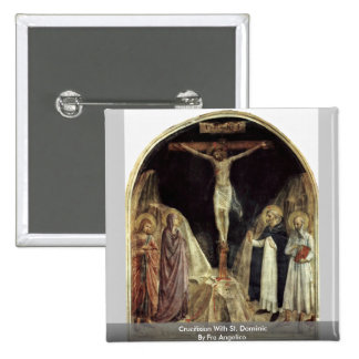 Crucifixion With St. Dominic By Fra Angelico Pins