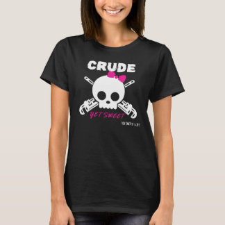 Crude, yet sweet - for dark colored shirts