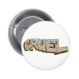 cruel badge button
