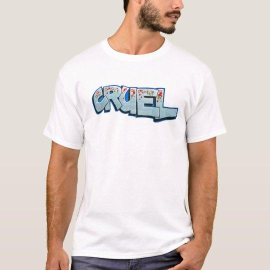 cruel blue T-Shirt