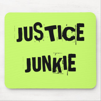 Cruel but Funny Lawyer Nickname - Justice Junkie Mouse Pad