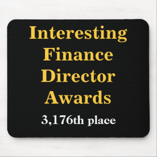 Cruel Finance Director Joke Spoof Awards Mouse Pad