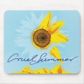 Cruel Summer Mousepad