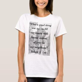 Cruel Thing - Robert E Lee T-Shirt