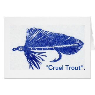 """Cruel Trout"" Blue Matuka Streamer Greeting Card"