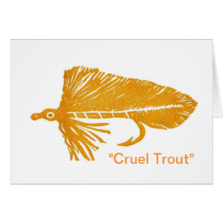 """Cruel Trout"" Greeting Card"