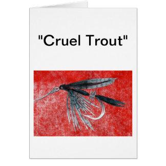 """Cruel Trout"" Greeting Card ""Black Gnat"""