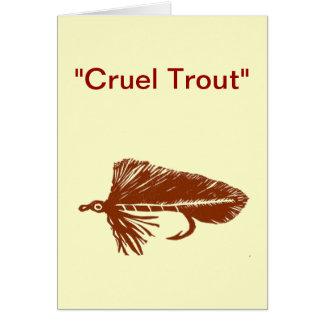 """Cruel Trout"" Greeting Card ""Brown Matuka"""