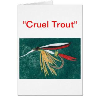 """Cruel Trout"" Greeting Card ""Trout Fin"""