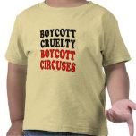 Crueldad del boicoteo. Circos del boicoteo Camisetas