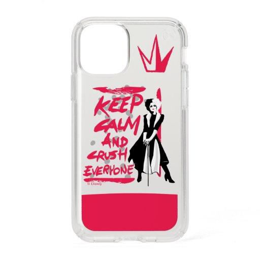 Cruella | Keep Calm and Crush Everyone Speck iPhone 11 Pro Case