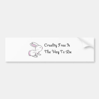 """Cruelty Free Is The Way To Be"" Bumper Sticker"