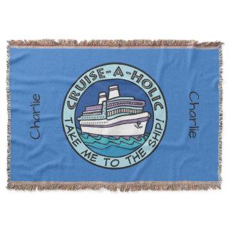 Cruise-A-Holic optional custom name throw blanket