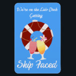 "Cruise Cabin Door Magnet<br><div class=""desc"">On your next cruise,  get Ship Faced with this fun cabin door magnet</div>"