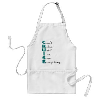 Cruise... Can't Relax Aprons