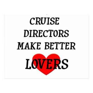 Cruise Directors Make Better Lovers Postcard