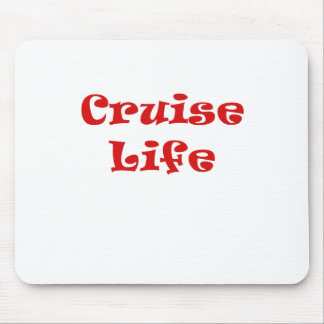 Cruise Life Mouse Pad