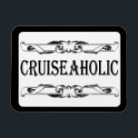 """Cruise Ship Addict Stateroom Cabin Door Sign Magnet<br><div class=""""desc"""">So you love to cruise and admit that you are a cruiseaholic. Why not display your cruise ship addiction proudly on your stateroom cabin door with this cruise ship magnet. Classic and vintage black and white style adds a touch of class.</div>"""