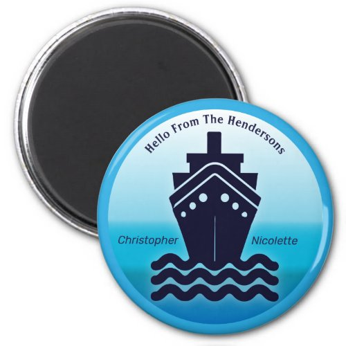 Cruise  Ship Cabin Stateroom Friendly Hello Magnet