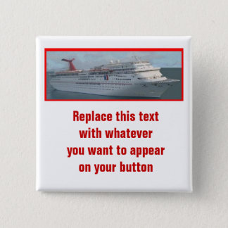 Cruise Ship Customizable Button-CIM1a Button