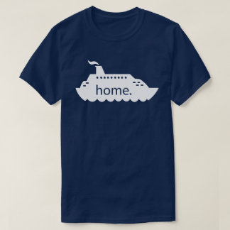 Cruise Ship Home - white T-Shirt